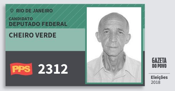 Santinho Cheiro Verde 2312 (PPS) Deputado Federal | Rio de Janeiro | Eleições 2018