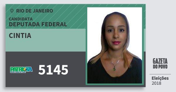 Santinho Cintia 5145 (PATRI) Deputada Federal | Rio de Janeiro | Eleições 2018