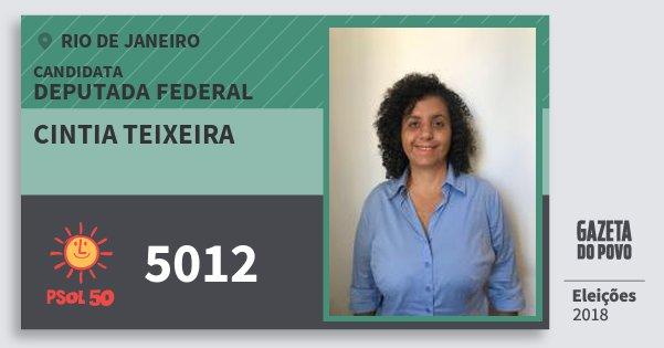 Santinho Cintia Teixeira 5012 (PSOL) Deputada Federal | Rio de Janeiro | Eleições 2018