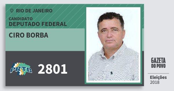 Santinho Ciro Borba 2801 (PRTB) Deputado Federal | Rio de Janeiro | Eleições 2018