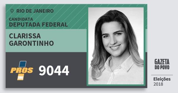 Santinho Clarissa Garontinho 9044 (PROS) Deputada Federal | Rio de Janeiro | Eleições 2018