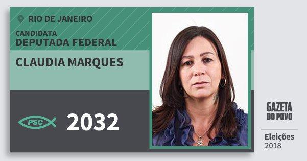 Santinho Claudia Marques 2032 (PSC) Deputada Federal | Rio de Janeiro | Eleições 2018