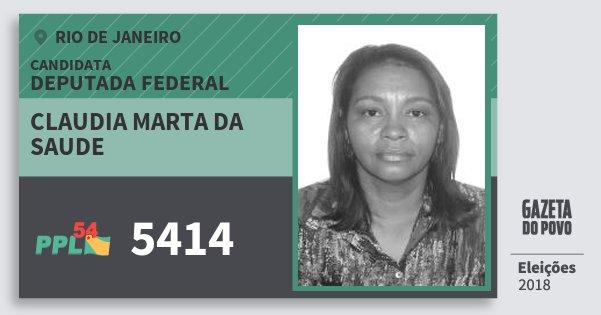 Santinho Claudia Marta da Saude 5414 (PPL) Deputada Federal | Rio de Janeiro | Eleições 2018