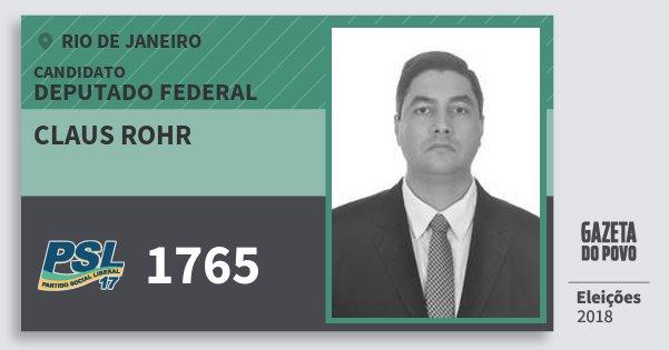 Santinho Claus Rohr 1765 (PSL) Deputado Federal   Rio de Janeiro   Eleições 2018