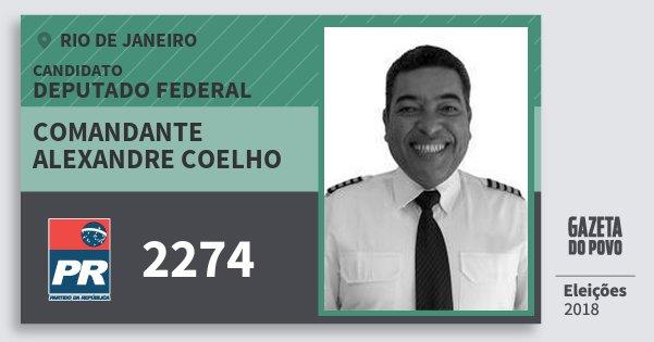 Santinho Comandante Alexandre Coelho 2274 (PR) Deputado Federal | Rio de Janeiro | Eleições 2018