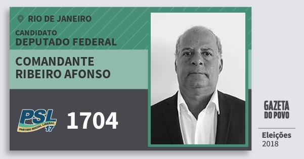 Santinho Comandante Ribeiro Afonso 1704 (PSL) Deputado Federal | Rio de Janeiro | Eleições 2018