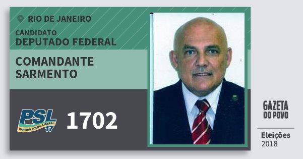 Santinho Comandante Sarmento 1702 (PSL) Deputado Federal   Rio de Janeiro   Eleições 2018