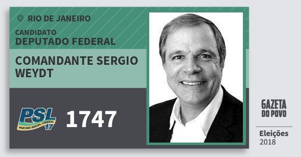 Santinho Comandante Sergio Weydt 1747 (PSL) Deputado Federal | Rio de Janeiro | Eleições 2018