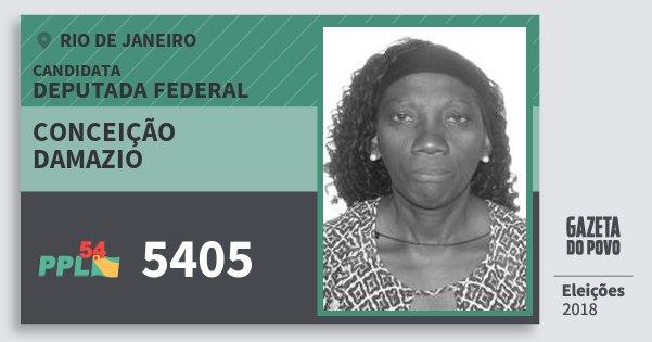Santinho Conceição Damazio 5405 (PPL) Deputada Federal | Rio de Janeiro | Eleições 2018