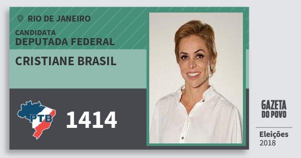 Santinho Cristiane Brasil 1414 (PTB) Deputada Federal | Rio de Janeiro | Eleições 2018