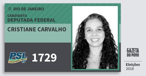 Santinho Cristiane Carvalho 1729 (PSL) Deputada Federal | Rio de Janeiro | Eleições 2018