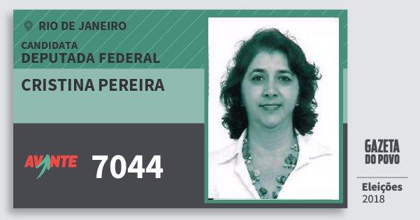 Santinho Cristina Pereira 7044 (AVANTE) Deputada Federal | Rio de Janeiro | Eleições 2018
