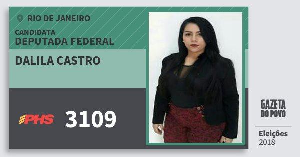 Santinho Dalila Castro 3109 (PHS) Deputada Federal | Rio de Janeiro | Eleições 2018