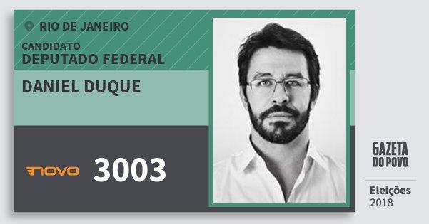 Santinho Daniel Duque 3003 (NOVO) Deputado Federal | Rio de Janeiro | Eleições 2018