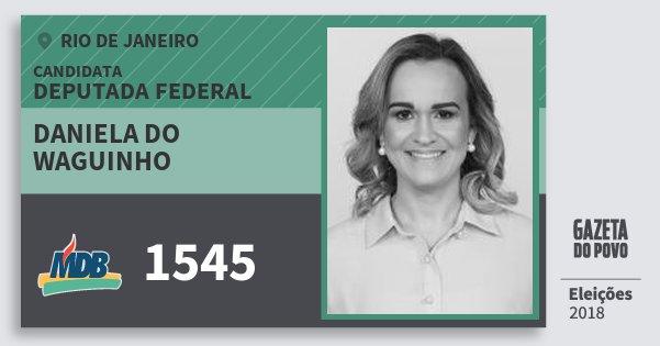 Santinho Daniela do Waguinho 1545 (MDB) Deputada Federal | Rio de Janeiro | Eleições 2018