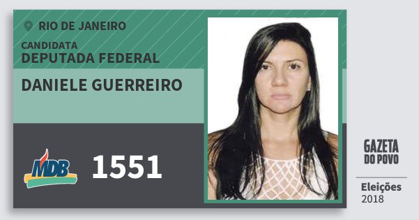 Santinho Daniele Guerreiro 1551 (MDB) Deputada Federal | Rio de Janeiro | Eleições 2018