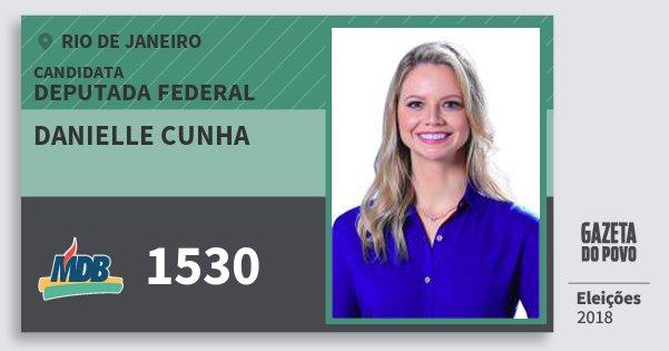 Santinho Danielle Cunha 1530 (MDB) Deputada Federal | Rio de Janeiro | Eleições 2018