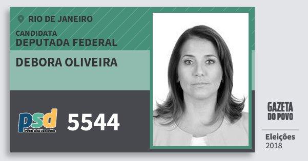 Santinho Debora Oliveira 5544 (PSD) Deputada Federal | Rio de Janeiro | Eleições 2018