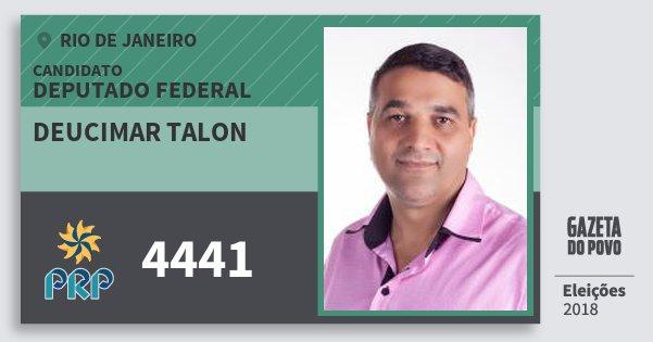 Santinho Deucimar Talon 4441 (PRP) Deputado Federal | Rio de Janeiro | Eleições 2018
