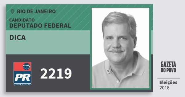 Santinho Dica 2219 (PR) Deputado Federal | Rio de Janeiro | Eleições 2018