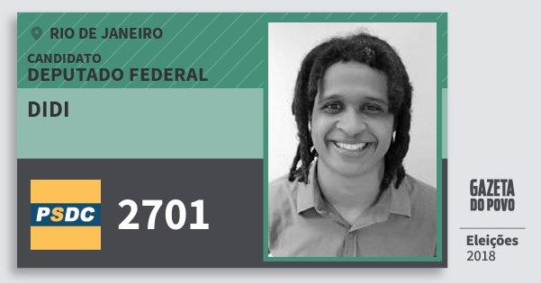 Santinho Didi 2701 (DC) Deputado Federal | Rio de Janeiro | Eleições 2018