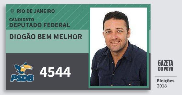 Santinho Diogão Bem Melhor 4544 (PSDB) Deputado Federal | Rio de Janeiro | Eleições 2018