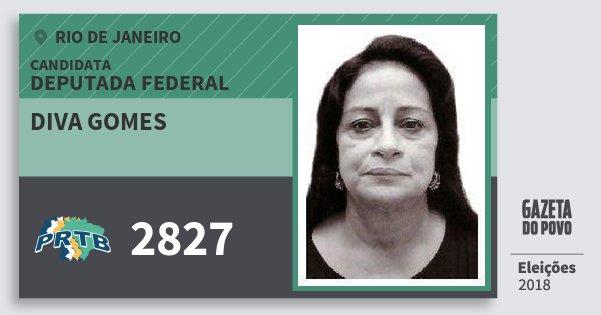 Santinho Diva Gomes 2827 (PRTB) Deputada Federal | Rio de Janeiro | Eleições 2018