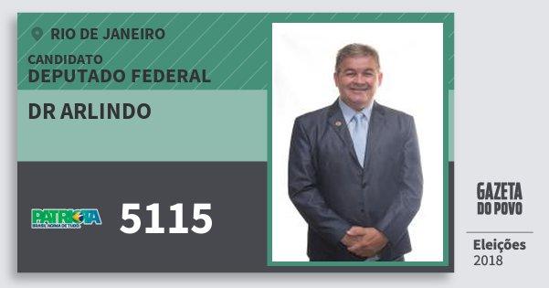 Santinho Dr Arlindo 5115 (PATRI) Deputado Federal | Rio de Janeiro | Eleições 2018