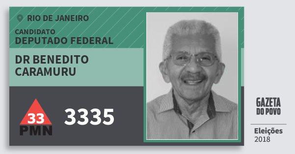 Santinho Dr Benedito Caramuru 3335 (PMN) Deputado Federal | Rio de Janeiro | Eleições 2018