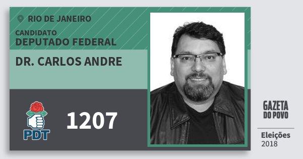 Santinho Dr. Carlos Andre 1207 (PDT) Deputado Federal | Rio de Janeiro | Eleições 2018