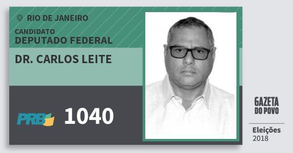 Santinho Dr. Carlos Leite 1040 (PRB) Deputado Federal | Rio de Janeiro | Eleições 2018