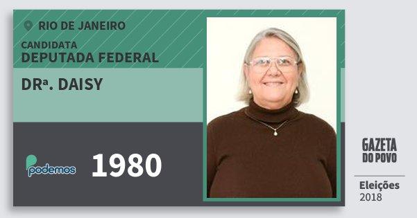 Santinho Drª. Daisy 1980 (PODE) Deputada Federal | Rio de Janeiro | Eleições 2018