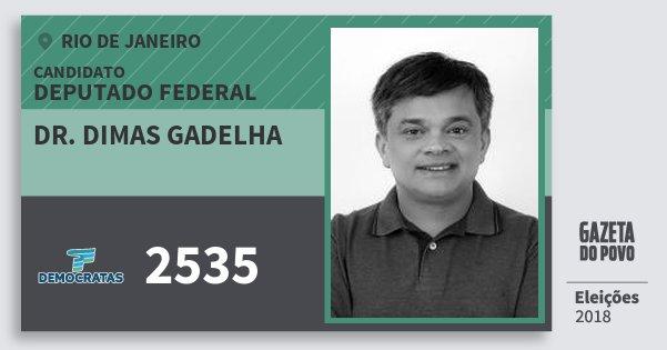 Santinho Dr. Dimas Gadelha 2535 (DEM) Deputado Federal | Rio de Janeiro | Eleições 2018