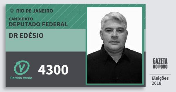 Santinho Dr Edésio 4300 (PV) Deputado Federal | Rio de Janeiro | Eleições 2018