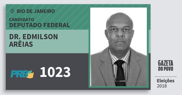 Santinho Dr. Edmilson Arêias 1023 (PRB) Deputado Federal | Rio de Janeiro | Eleições 2018