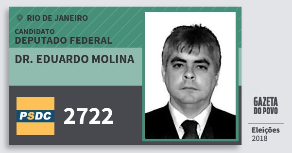 Santinho Dr. Eduardo Molina 2722 (DC) Deputado Federal | Rio de Janeiro | Eleições 2018