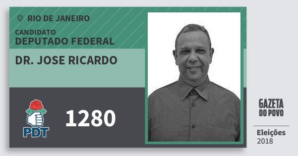 Santinho Dr. Jose Ricardo 1280 (PDT) Deputado Federal | Rio de Janeiro | Eleições 2018