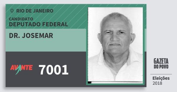 Santinho Dr. Josemar 7001 (AVANTE) Deputado Federal | Rio de Janeiro | Eleições 2018