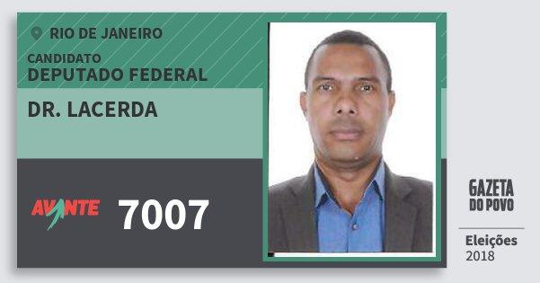 Santinho Dr. Lacerda 7007 (AVANTE) Deputado Federal | Rio de Janeiro | Eleições 2018