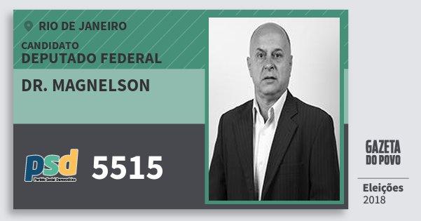 Santinho Dr. Magnelson 5515 (PSD) Deputado Federal | Rio de Janeiro | Eleições 2018