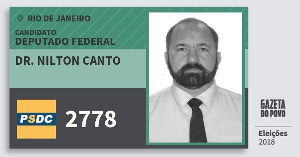 Santinho Dr. Nilton Canto 2778 (DC) Deputado Federal | Rio de Janeiro | Eleições 2018