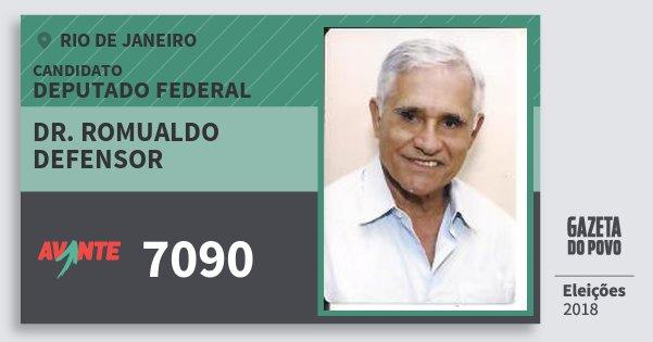 Santinho Dr. Romualdo Defensor 7090 (AVANTE) Deputado Federal | Rio de Janeiro | Eleições 2018