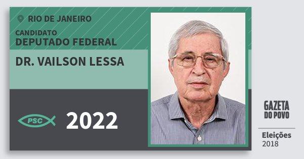 Santinho Dr. Vailson Lessa 2022 (PSC) Deputado Federal | Rio de Janeiro | Eleições 2018