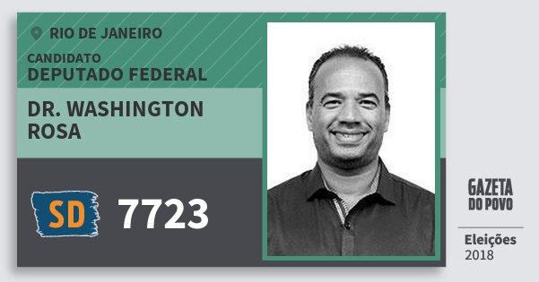 Santinho Dr. Washington Rosa 7723 (SOLIDARIEDADE) Deputado Federal | Rio de Janeiro | Eleições 2018