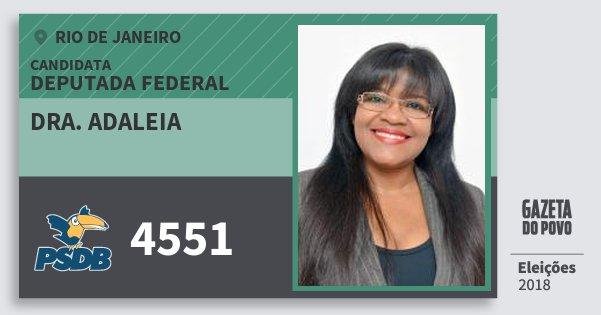 Santinho Dra. Adaleia 4551 (PSDB) Deputada Federal | Rio de Janeiro | Eleições 2018