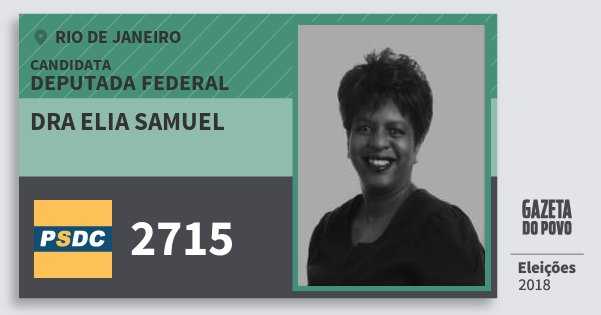 Santinho Dra Elia Samuel 2715 (DC) Deputada Federal | Rio de Janeiro | Eleições 2018