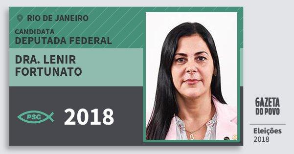 Santinho Dra. Lenir Fortunato 2018 (PSC) Deputada Federal | Rio de Janeiro | Eleições 2018