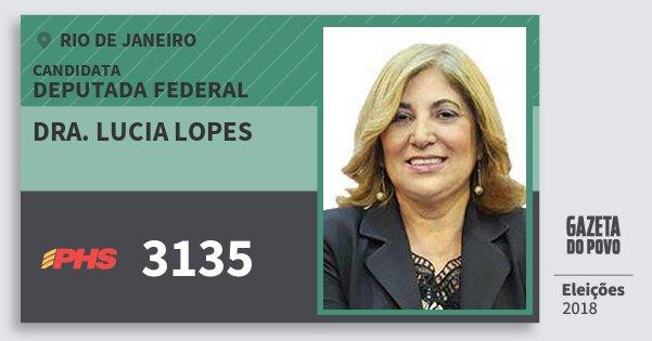 Santinho Dra. Lucia Lopes 3135 (PHS) Deputada Federal | Rio de Janeiro | Eleições 2018