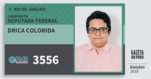 Santinho Drica Colorida 3556 (PMB) Deputada Federal | Rio de Janeiro | Eleições 2018