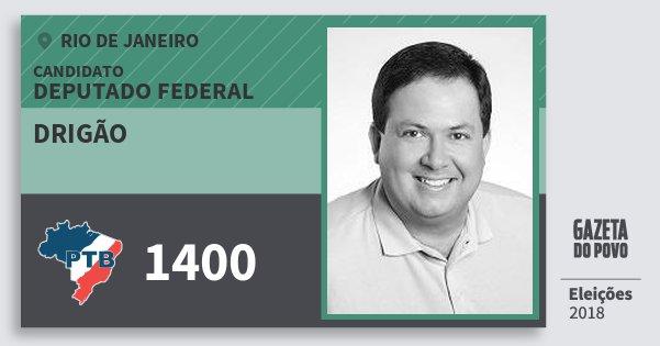 Santinho Drigão 1400 (PTB) Deputado Federal | Rio de Janeiro | Eleições 2018